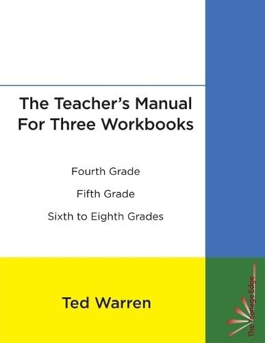 The Teacher's Manual For Three Workbooks: Ted Warren