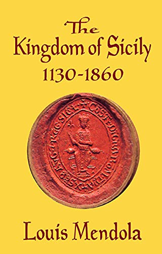 Kingdom of Sicily 1130-1860: Mendola, Louis