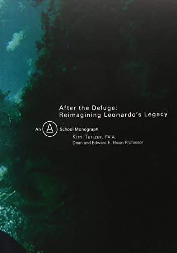 After the Deluge: Reimagining Leonardo's Legacy (A School Monograph)