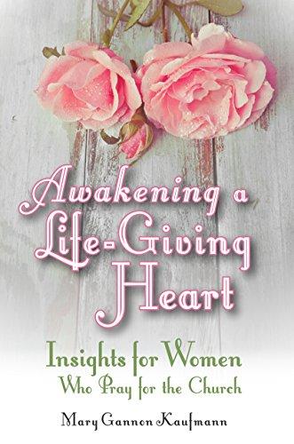 9780991603855: Awakening a Life-Giving Heart
