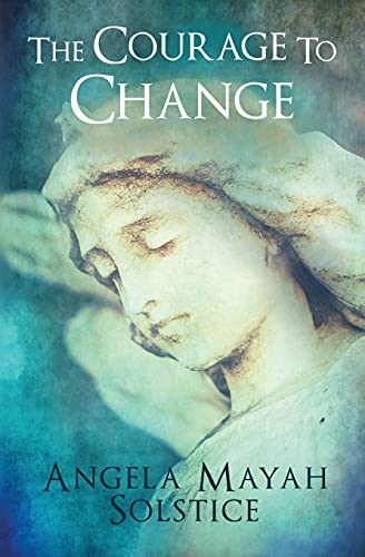 9780991609505: The Courage to Change