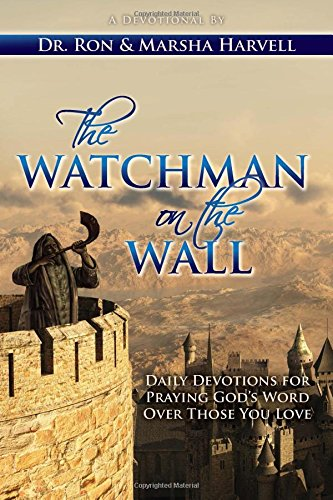 The Watchman on the Wall