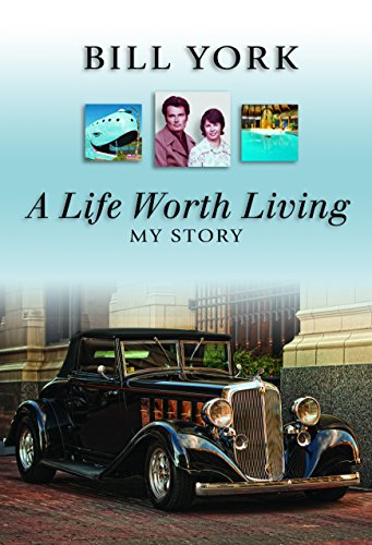 A Life Worth Living: Bill York