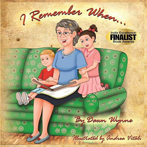 I Remember When.: Dawn Wynne