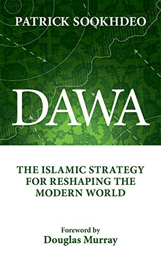 9780991614530: Dawa: The Islamic Strategy for Reshaping the Modern World