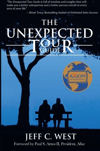 9780991622313: The Unexpected Tour Guide: A Salesman, A Homeless Man And An Incredible Adventure