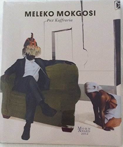 9780991635696: Meleko Mokgosi: Pax Kaffraria