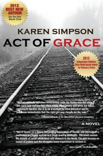 9780991641901: Act of Grace