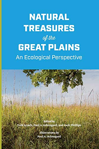 9780991645596: Natural Treasures of the Great Plains: An Ecological Perspective