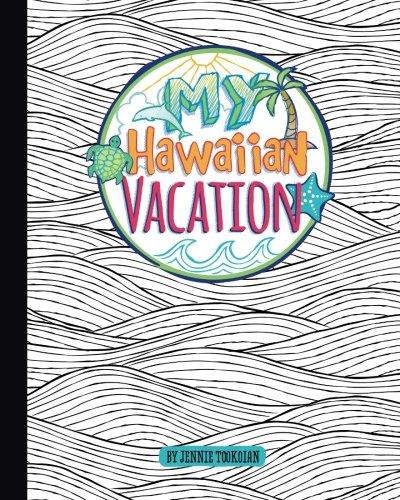 My Hawaiian Vacation: Tookoian, Jennie
