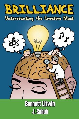 9780991649006: Brilliance: Understanding the Creative Mind