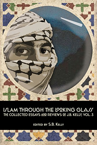 9780991652174: Islam Through the Looking Glass, Vol. 3