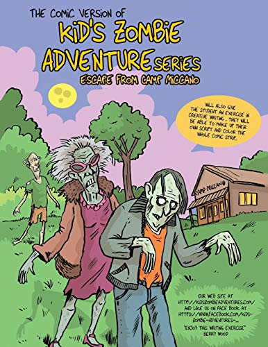 9780991653744: Comic Version of Kid's Zombie Adventure Series Escape from Camp Miccano.