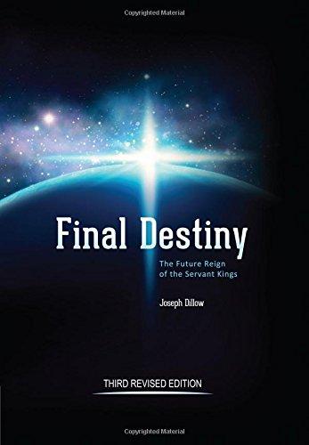 Final Destiny : The Future Reign of: Joseph Dillow