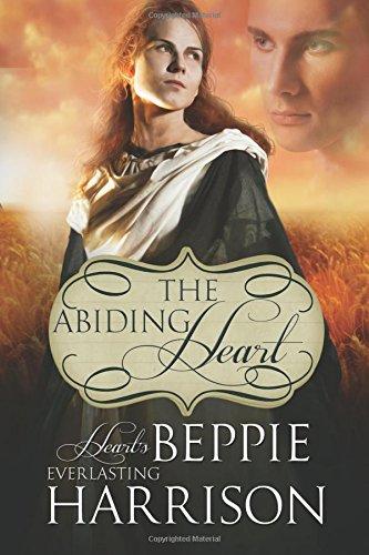 9780991662098: The Abiding Heart (Hearts Everlasting) (Volume 1)