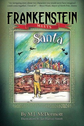 9780991662333: Frankenstein Meets Santa