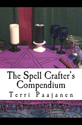 9780991671137: The Spell Crafter's Compendium
