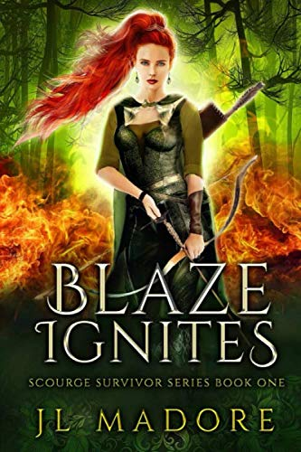 Blaze Ignites (Volume 1): Madore, J L