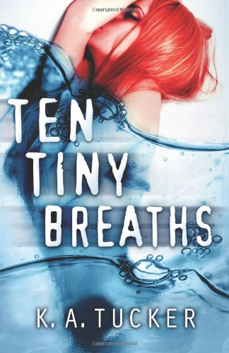 9780991686001: Ten Tiny Breaths