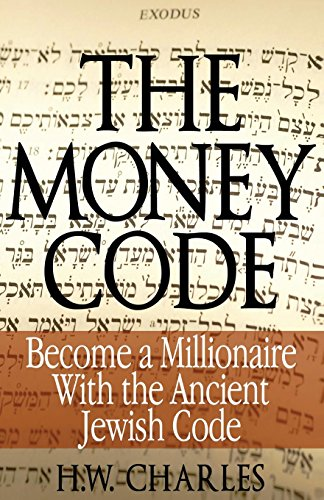 9780991690312: The Money Code: Become a Millionaire With the Ancient Jewish Code