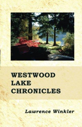 9780991694150: Westwood Lake Chronicles: Find Refuge.