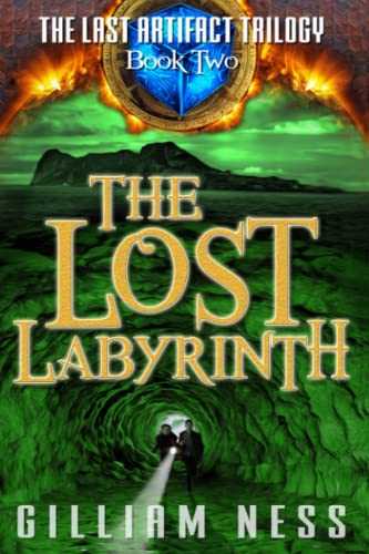 9780991726592: The Last Artifact - Book Two - The Lost Labyrinth: The Supernatural Grail Quest Zombie Apocalypse (The Last Artifact Trilogy) (Volume 2)