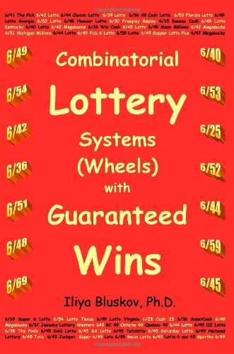 9780991737406: Combinatorial Lottery Systems (Wheels) with Guaranteed Wins