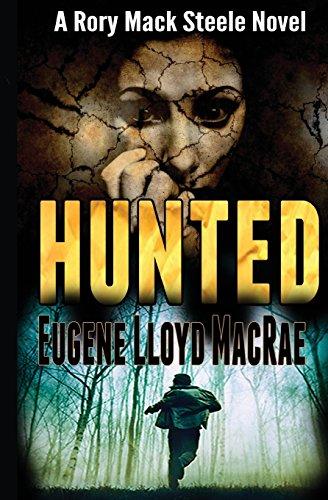 9780991739233: Hunted: Volume 1 (A Rory Mack Steele Novel)
