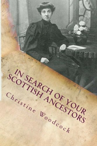 9780991750016: In Search of Your Scottish Ancestors