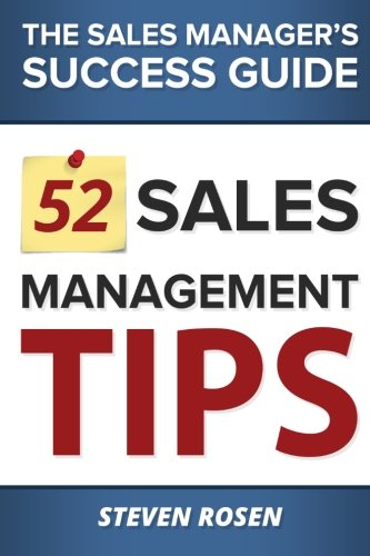 9780991754601: 52 Sales Management Tips: The Sales Managers' Success Guide