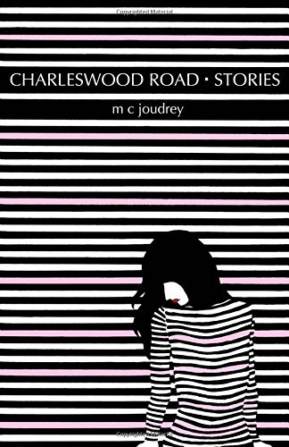 Charleswood Road Stories Format: Trade Cloth: Joudrey, M.C.