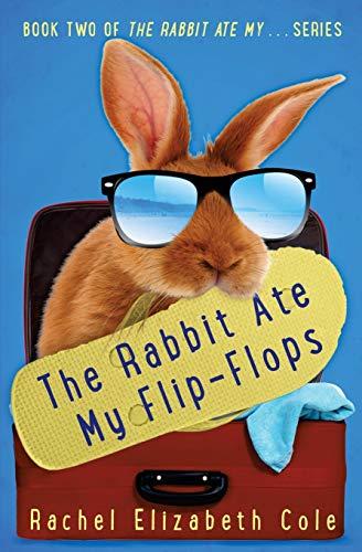 9780991766772: The Rabbit Ate My Flip-Flops (Volume 2)