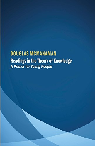 9780991799671: Readings in the Theory of Knowledge: A Primer for Young People