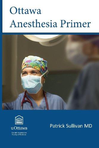 Ottawa Anesthesia Primer