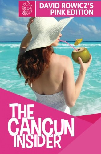 9780991809233: The Cancun Insider: David's Pink Edition