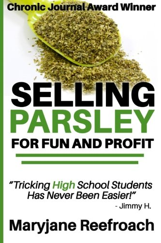 9780991809257: Selling Parsley for Fun and Profit: [Novelty Notebook]