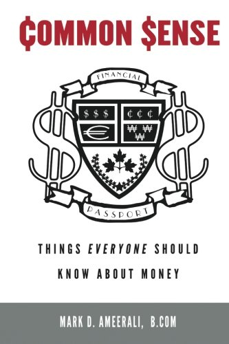 9780991820610: Common Sense: Things Everyone Should Know About Money
