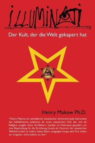 9780991821143: Illuminati - Der Kult, der die Welt gekapert hat