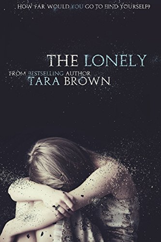 9780991841134: The Lonely