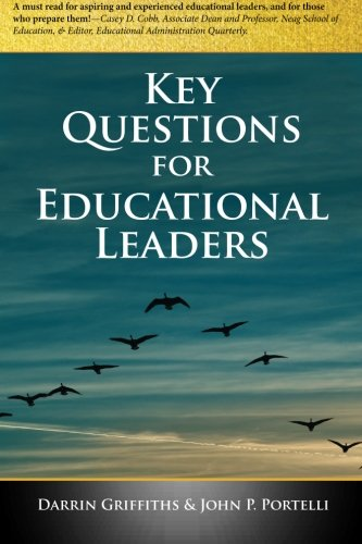 9780991862610: Key Questions for Educational Leaders