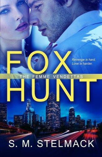 Fox Hunt: S. M. Stelmack