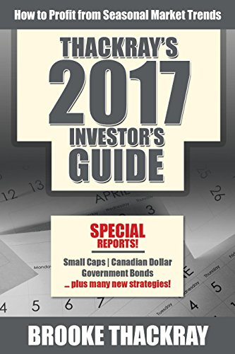 9780991873562: Thackray's 2017 Investor's Guide: How To Profit From Seasonal Market Trends (Thackray's Investor's Guide)