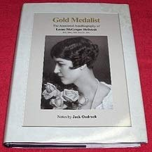 Gold Medalist: The Annotated Autobiography: Hellstedt, Leone McGregor