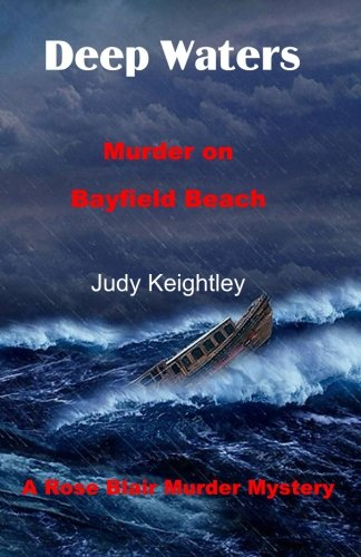 Deep Waters: Murder on Bayfield Beach (A: Keightley, Judy