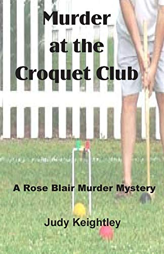 Murder at the Croquet Club: Judy Keightley