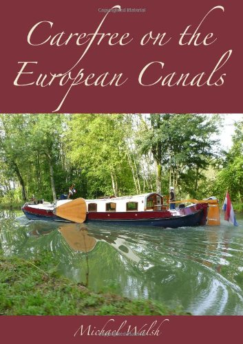 9780991955640: Carefree on the European Canals