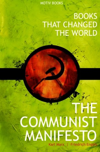 9780991967100: The Communist Manifesto (Books That Changed The World)