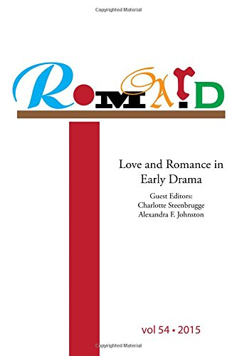9780991976034: ROMARD: Research on Medieval and Renaissance Drama, vol 54: Love and Romance in Early Drama (Volume 54)