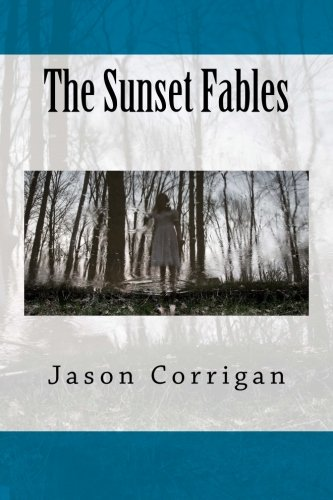 9780991992102: The Sunset Fables