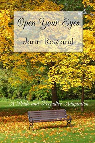 Open Your Eyes: Jann M Rowland
